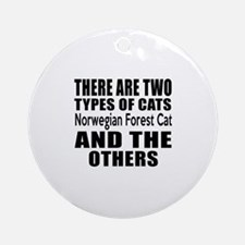 There Are Two Types Of Norwegian Fo Round Ornament