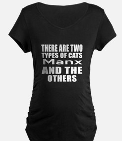 There Are Two Types Of Manx T-Shirt