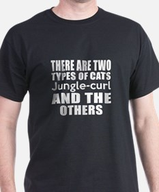 There Are Two Types Of Jungle-curl Ca T-Shirt