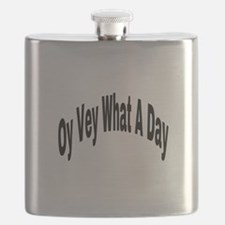 Oy Vey What A Day Flask