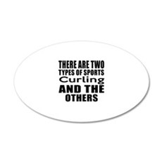 There Are Two Types Of Sport Wall Decal
