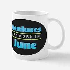 Geniuses are Born In June Mugs