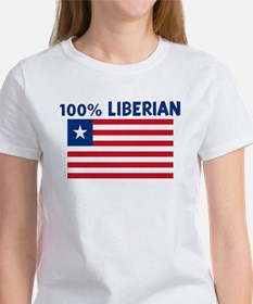 100 PERCENT LIBERIAN Women's T-Shirt