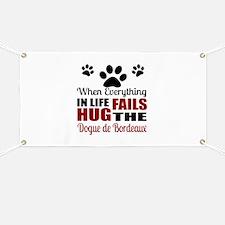 Hug The Dogue de Bordeaux Banner