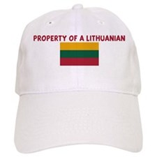 PROPERTY OF A LITHUANIAN Baseball Cap