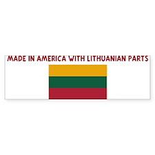 MADE IN AMERICA WITH LITHUANI Bumper Bumper Sticker