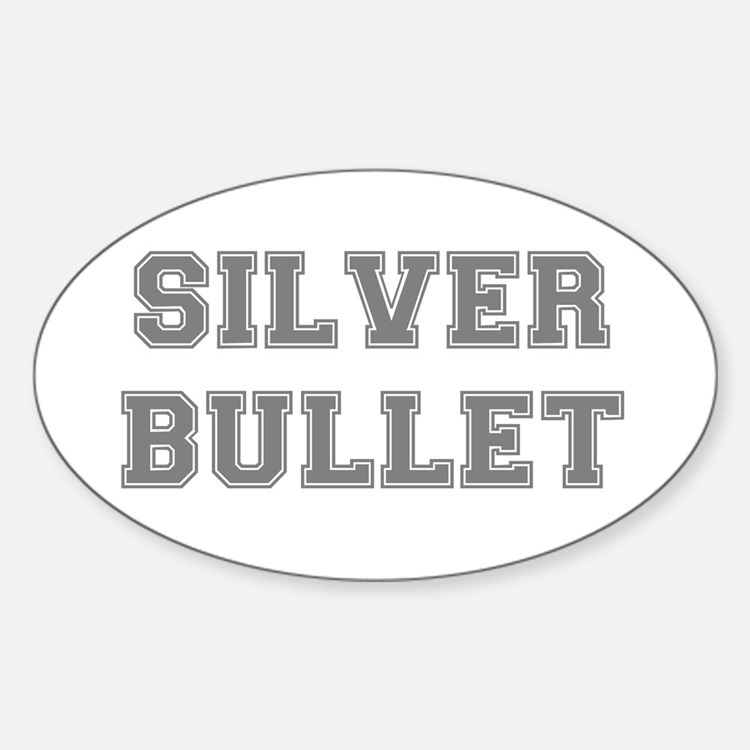 SILVER BULLET Decal