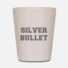 SILVER BULLET Shot Glass