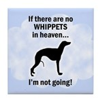Whippets In Heaven Tile Coaster