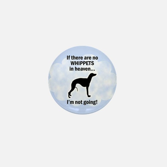 Whippets In Heaven Mini Button
