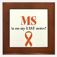 MS Is on my LAST Nerve! Framed Tile