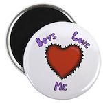 Boys Love Me Magnet
