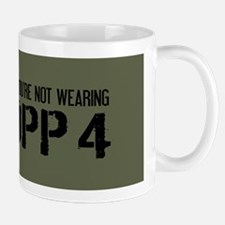 U.S. Military: At Least You're Not In MOPP 4 Mugs