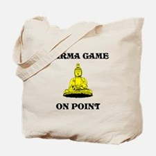 Karma Game On Point Tote Bag