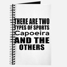 There Are Two Types Of Sports Capoeira De Journal