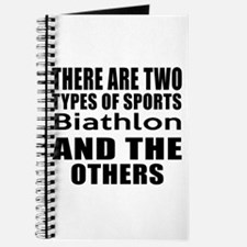 There Are Two Types Of Sports Biathlon Des Journal