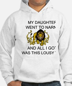 My Daughter Went To Narnia Sweatshirt