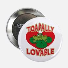 """Toadally Lovable 2.25"""" Button"""
