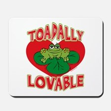 Toadally Lovable Mousepad