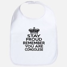 Stay Proud Remember You Are Congolese Bib