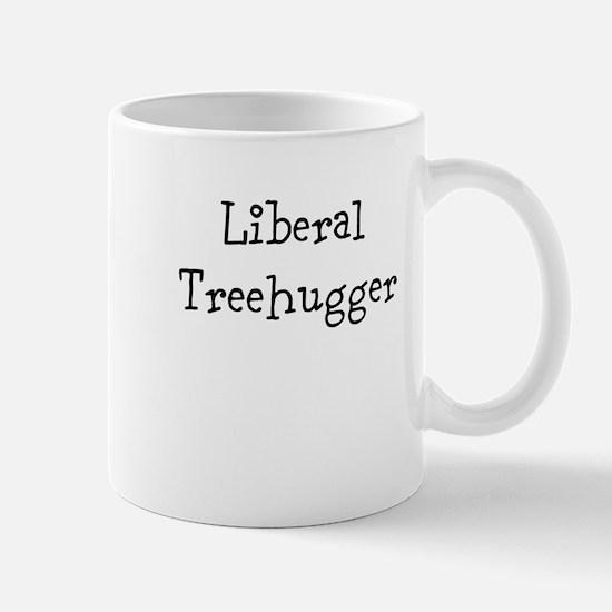 Liberal Treehugger Mugs