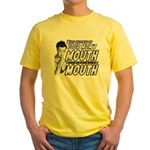 YOUR MOM'S MOUTH Yellow T-Shirt