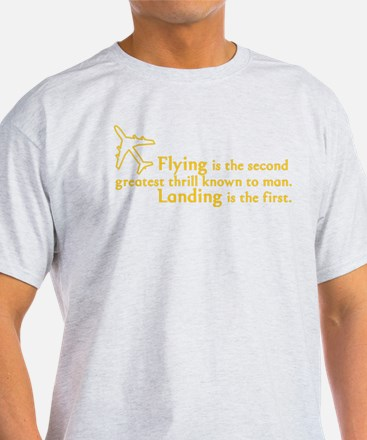 The Greatest Thrill T-Shirt