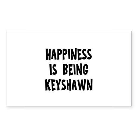 Happiness is being Keyshawn Rectangle Sticker