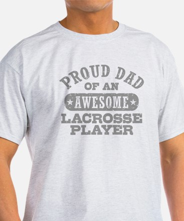 Proud Lacrosse Dad T-Shirt
