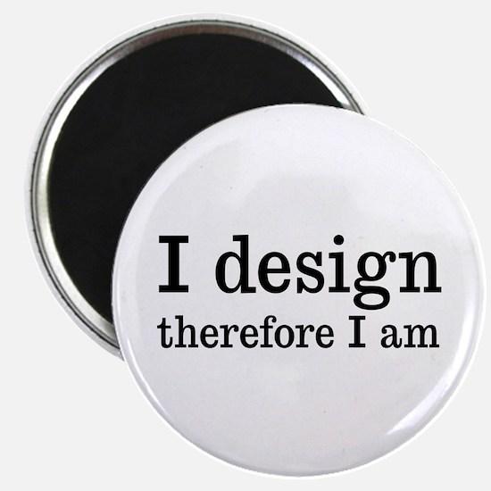 """I Design 2.25"""" Magnet (10 pack)"""