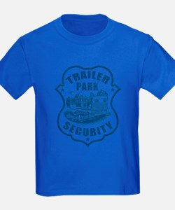Trailer Park Security T