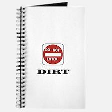 do not enter dirt grime Journal