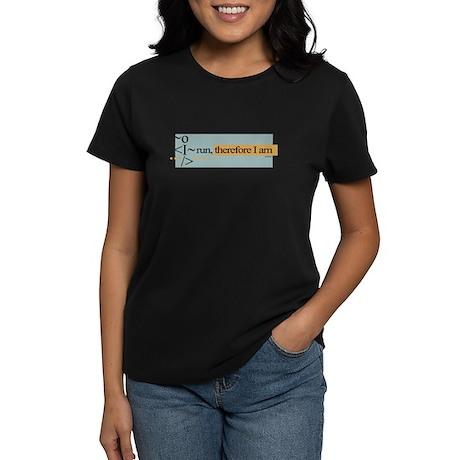 I run, therefore I am Women's Dark T-Shirt