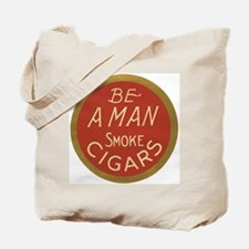 Be a Man Vintage Cigar Ad Tote Bag