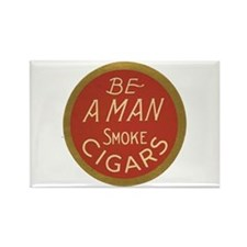 Be a Man Vintage Cigar Ad Rectangle Magnet