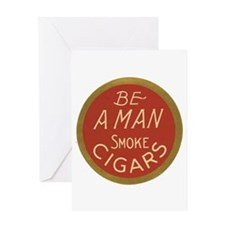 Be a Man Vintage Cigar Ad Greeting Card