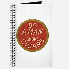 Be a Man Vintage Cigar Ad Journal