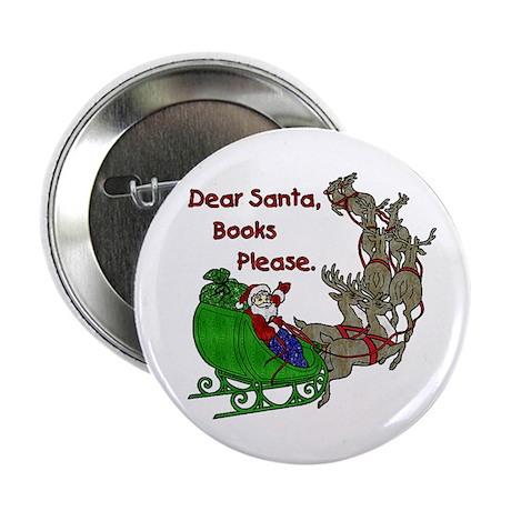"Dear Santa - Kids Printing 2.25"" Button"