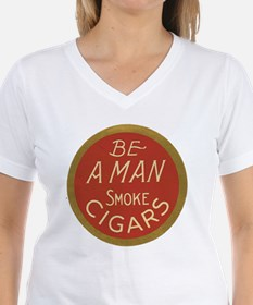 Be a Man Cigar Ad Shirt