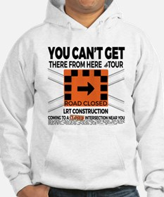 You Can't Get There... Mens Hoodie