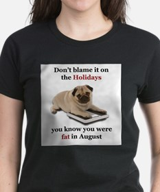 Fat in August-Design 1 T-Shirt
