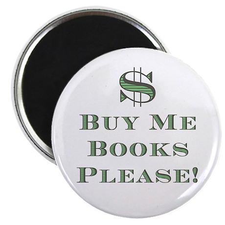 Buy Me Books Please!<br> Magnet
