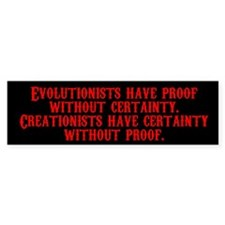 Evolutionists have proof with Bumper Bumper Sticker