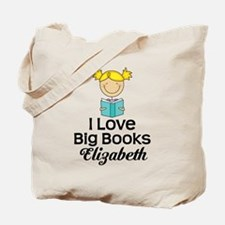 I Love Big Books Personalized Tote Bag