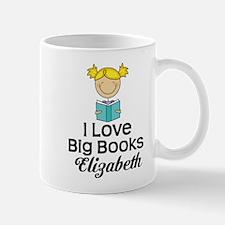 I Love Big Books Personalized Mugs