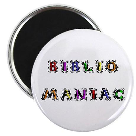 "Bibliomaniac<br> 2.25"" Magnet (100 pack)"