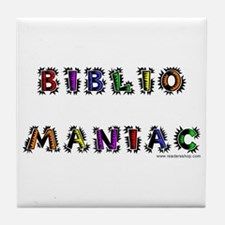 Bibliomaniac<br> Tile Coaster
