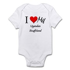 I Love My Ugandan Boyfriend Infant Bodysuit
