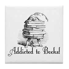 Addicted to Books! Tile Coaster