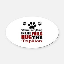 Hug The Papillon Oval Car Magnet